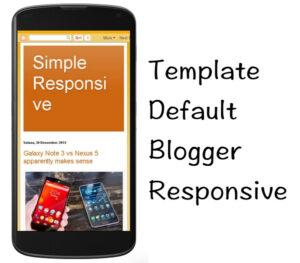 Template Bawaan Blogger Responsive